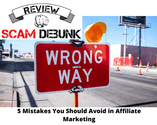 5 Mistakes You Should Avoid in Affiliate Marketing